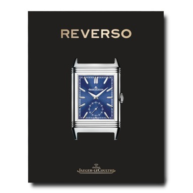 The Impossible Collection: Jaeger LeCoultre - Reverso